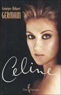 Couverture du livre Celine - GERMAIN GEORGES-HEBERT - 9782891117661