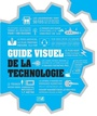 Book cover: Guide visuel de la technologie - 9782891448826