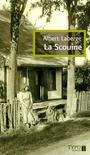Book cover: Scouine (La) - LABERGE ALBERT - 9782892953299