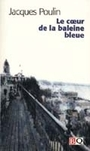 Book cover: Le coeur de la baleine bleue - POULIN JACQUES - 9782894061053