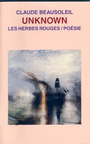 Couverture du livre Unknown - BEAUSOLEIL CLAUDE - 9782894191743