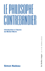 Couverture du livre Philosophe contrebandier (Le): introduction à l'oeuvre de Michel - Nadeau Simon - 9782894194775