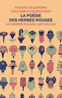 Book cover: Poésie des Herbes rouges (La): anthologie - COLLECTIF - 9782894196717