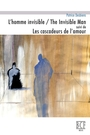 Couverture du livre Homme invisible (L') = The invisible man - DESBIENS PATRICE - 9782894232286