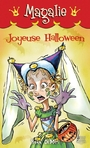 Book cover: Magalie 8 - Joyeuse Halloween - DEMUY YVAN - 9782894356050