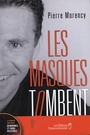 Book cover: Les masques tombent - Morency Pierre - 9782894722343