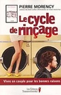 Book cover: Le cycle rincage - Morency Pierre - 9782894723111