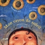 Book cover: Mon rayon de soleil (couverture souple) - HEBERT MARIE-FRANCINE & ADAMS - 9782895122760