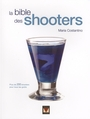 Book cover: Bible des shooters -la - COSTANTINO MARIA - 9782895234999