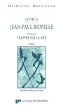 Book cover: Lettre a jean-paul riopelle - MARTINEAU MICHELINE - 9782895290537
