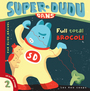 Book cover: Super-Dudu dans full total brocoli - GRAVEL ELISE - 9782895403357