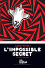 Couverture du livre L'impossible secret - BOUCHARD CAMILLE - 9782895794684