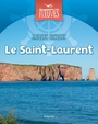 Couverture du livre Saint-Laurent (Le) - PASQUET JACQUES - 9782895796503