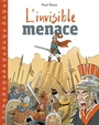 Couverture du livre Invisible menace (L') - ROUX PAUL - 9782895797012