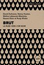 Book cover: Brut : la ruée vers l'or - COLLECTIF - 9782895961970