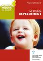 Couverture du livre My Child's Development - FERLAND FRANCINE - 9782896191482