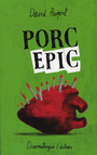Book cover: Porc-épic - Paquet David - 9782896370078