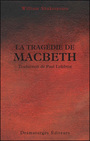 Couverture du livre Tragédie de Macbeth (La) - SHAKESPEARE WILLIAM - 9782896370795