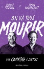 Book cover: On va tous mourir - Boudreault Simon - 9782896371488