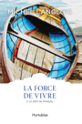 Book cover: La force de vivre 3 - LANGLOIS MICHEL - 9782896478989