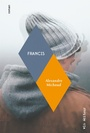Book cover: Francis - Michaud Alexandre - 9782896498253