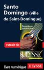 Couverture du livre Santo Domingo (ville de Saint-Domingue) - PRIEUR BENOIT - 9782896655304