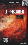 Book cover: Prisonnier (Le) - CHABIN LAURENT - 9782896710089