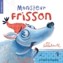 Book cover: Monsieur Frisson - Bellebrute - 9782896862474