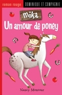 Couverture du livre Un amour de poney - MONTOUR NANCY - 9782896862559