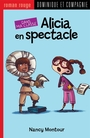 Couverture du livre Alicia en spectacle - MONTOUR NANCY - 9782896869930