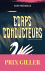 Book cover: Corps conducteurs - Michaels Sean - 9782896942091