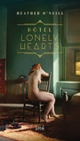 Book cover: Hôtel Lonely Hearts - O'NEILL HEATHER - 9782896944521