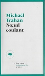 Book cover: Noeud coulant - Trahan Michaël - 9782896983759
