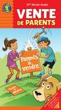 Couverture du livre Vente de parents - ROUX PAUL - 9782897090517