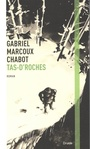 Book cover: Tas-d'roches - Marcoux-Chabot Gabriel - 9782897111809