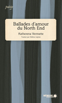 Book cover: Ballades d'amour du North End - Vermette Katherena - 9782897124328