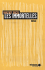 Book cover: Immortelles (Les) - Orcel Makenzy - 9782897124687