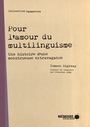 Book cover: Pour l'amour du multilinguisme - HIGHWAY TOMSON - 9782897126179