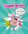 Couverture du livre Supergroin 1 - TREMBLAY CAROLE - 9782897141752