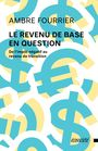 Couverture du livre Le revenu de base en question - Fourrier Ambre - 9782897195502