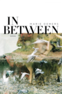 Couverture du livre In between - DEMERS MARIE - 9782897237516