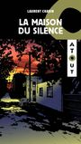 Book cover: Maison du silence (La) - CHABIN LAURENT - 9782897238322