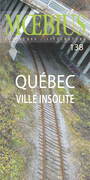 Book cover: Mœbius no 138 : «Québec, ville insolite»  Septembre 2013 - NICOL PATRICK - 9782897410032
