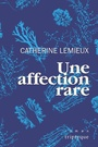 Book cover: Une affection rare - Lemieux Catherine - 9782897419998