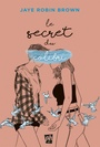 Couverture du livre Secret du colibri (Le) - Brown Jaye Robin - 9782897542184