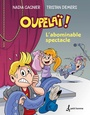 Book cover: Oupelai L'abominable spectacle - DEMERS TRISTAN - 9782897542689