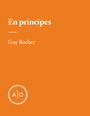 Couverture du livre En principes: Guy Rocher - ROCHER GUY - 9782897591649