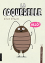 Book cover: Coquerelle (La) - Gravel Élise - 9782897740146