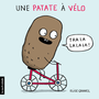 Book cover: Patate à vélo (Une) - Gravel Élise - 9782897740160