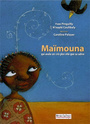 Couverture du livre Maimouna qui avala ses cris plus vite que sa salive - PINGUILLY YVES & COULIBALY N'N - 9782911412523